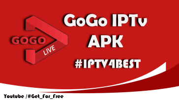 GOGO IPTV APK Tv APK Download Latest Version By IPTV4BEST