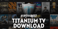 Titanium TV Latest Version IPTV APK By IPTV4BEST