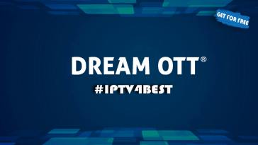 Dream Ott APK + Code Activation 2021 IPTv Android APK By IPTV4BEST
