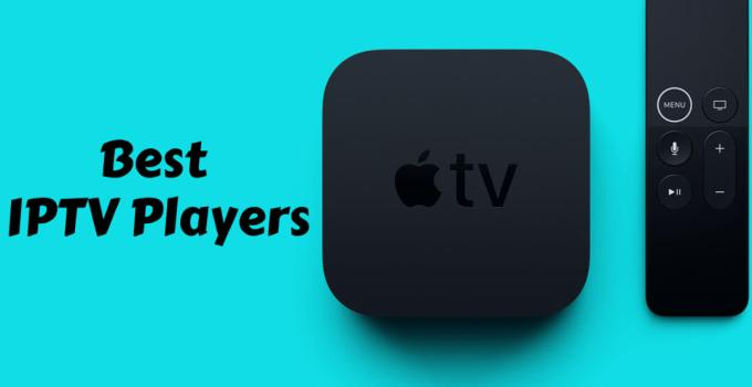 Best IPTV Player for Apple TV