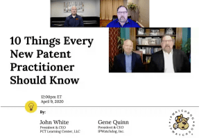 10 Things Every Patent Practitioner Should Know – April 9, 2020