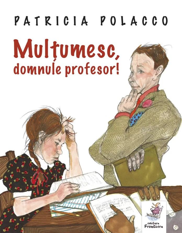 """Patricia Polacco lansează cartea """"Mulțumesc, domn profesor!"""""""