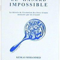 LA THÉORIE DE DARWIN: LE HASARD IMPOSSIBLE