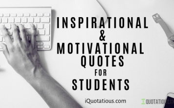 Most Inspirational Quotes for Students, Motivational Quotes for Students