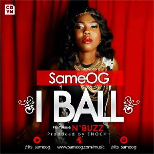 I Ball (feat. N'buzz) by Same OG Artwork