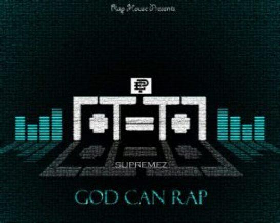 God Can Rap Supremez
