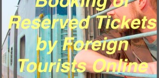 Booking of Reserved Tickets by Foreign Tourists Online