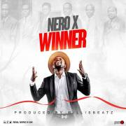 Download Hot Tune: Nero X – Winner (Prod By Willisbeatz)