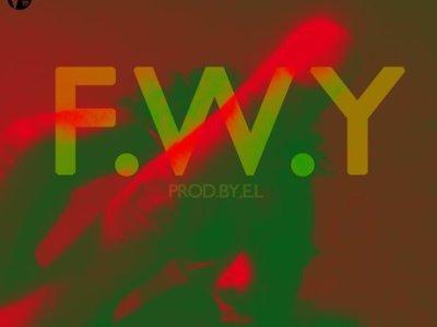 Download Music E.L – F.W.Y (Prod by E. L)