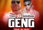 Music Download: Yesco ft Spendiman - Geng (Prod Falcon)