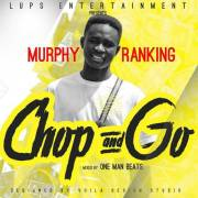 Murphy Ranking - Chop and Go (Mixed by One Man Beats)
