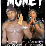 Download Rich Ft Nsemonee - Money (Prod Berna Beat)