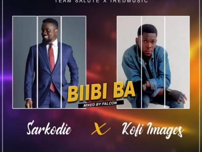Download Kofi Images X Sarkodie - Biibi Ba (Mixed by Falcon)