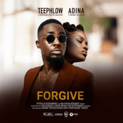 Download TeePhlow ft Adina – Forgive (Prod Beats)