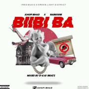 Music Download: Khofi Bhad Refixes @sarkodie BibiiBa