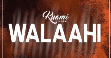 Download Music From Kuami Eugene – Walaahi (Prod Kuami Eugene)