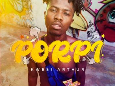 Dowload New Music From Kwesi Arthur – Porpi