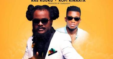 Download Music: Ras Kuuku ft Kofi Kinaata – Wo Remix