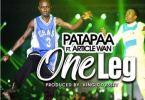 Download Patapaa – One leg Ft Article Wan (Prod Odyssey)