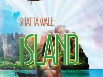 Download Shatta Wale – Island (Prod YGF Records)