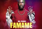Download Mr.Pounds – Famame (Prod By JaySoundz)