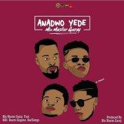 Mix Master Garzy ft Kidi X Kuami Eugene & Kurl Songx – Anadwo Yede