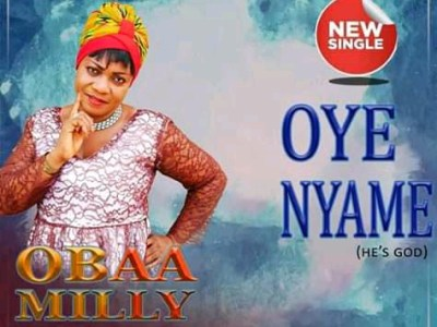 Download Obaa Milly - Oye Onyame (Prod Mixmr Awandzy)