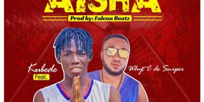 Download Kubede Ft Whyt C De Sniper - Aisha (Prod Falcon)