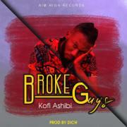 Download Kofi Ashibi - Broke Guys (Prod By Dich)