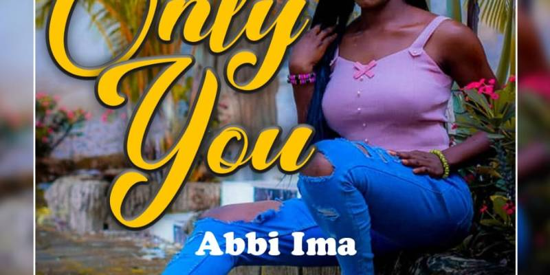 Download Abbi Ima - Only You (Prod Falcon)