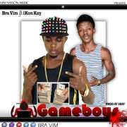 Bra Vim ft Ikon Kay - Game Boys (Prod by Ekay)