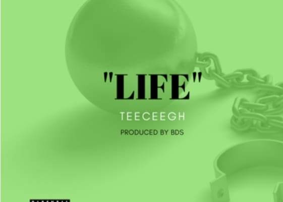 Download Music From Tee Cee Gh - Life (Prod BDS)