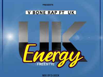 Download Music: V Bone Rap Ft UK - Energy Freestyle (Mix by 3-Seck)