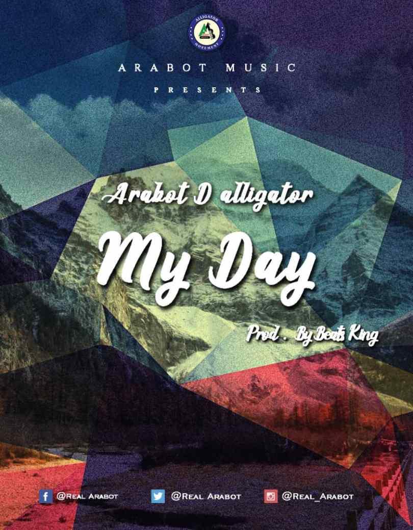 Download Music: Real Arabot - My Day (Prod BeatKing)