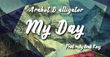 Download Music: Real Arabot - My Day (Prod BeatKing)