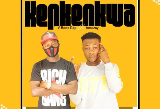 Download Music: V Bone Rap X Amozay - Kenkenkwa (Prod by KC & Mixed by 3-Seck)
