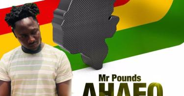 Download Music: Mr Pounds - Ahafo (Prod Amagidon Beatz)