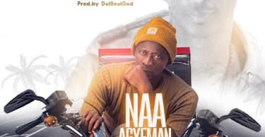 Naa Agyeman - Adey For Street (Prod By DatBeatGod)