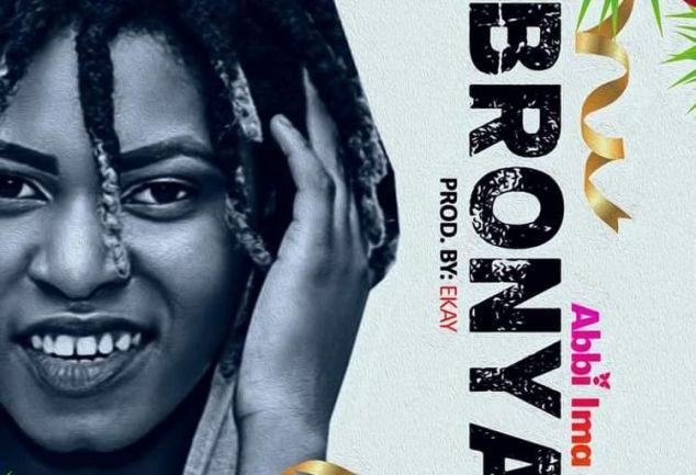 Download Music: Abbi Ima - Bronya (Prod by Ekay)