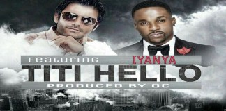 New single of Nasser Ayoub ft Iyanya-Titi Hello|Sierra Leone|Nigeria Collaboration