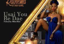 Usai you be dae - Raihema