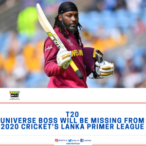 T20 Universe Boss will be missing from 2020 Cricket's Lanka Primer League