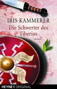 Iris Kammerer: »Die Schwerter des Tiberius«