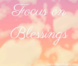 Focus on Blessings #2