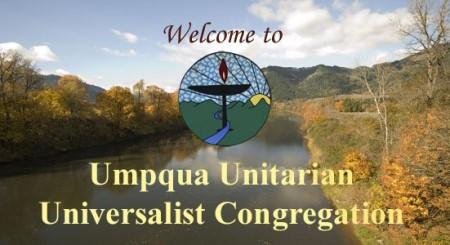 Personal Appearances : Umpqua Unitarian Universalist Church