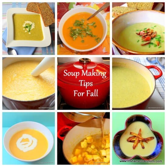 Soup Making Tips For Fall Or Autumn