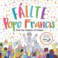 Fáilte Pope Francis