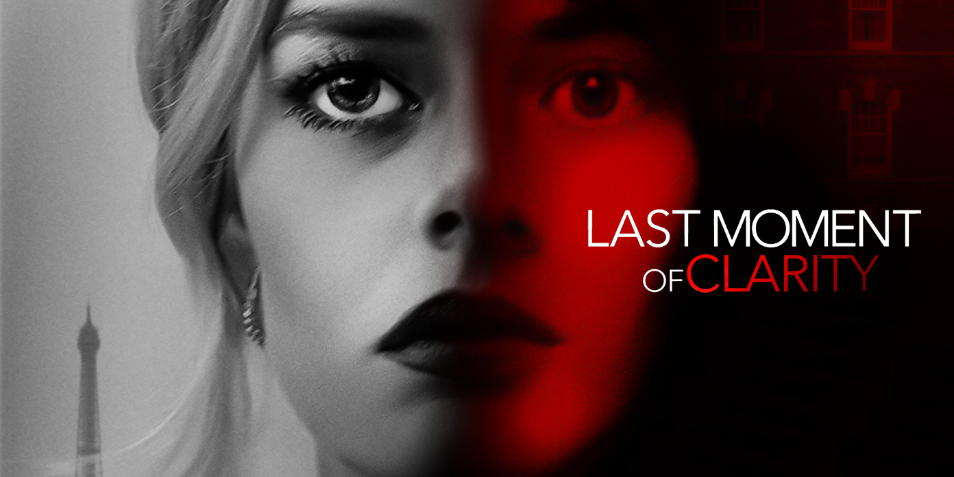 "Samara Weaving Has A ""Last Moment Of Clarity"" On DVD, Digital & VOD May  19Samara Weaving Has A ""Last Moment Of Clarity"" On DVD, Digital & VOD May  19 - Irish Film Critic"