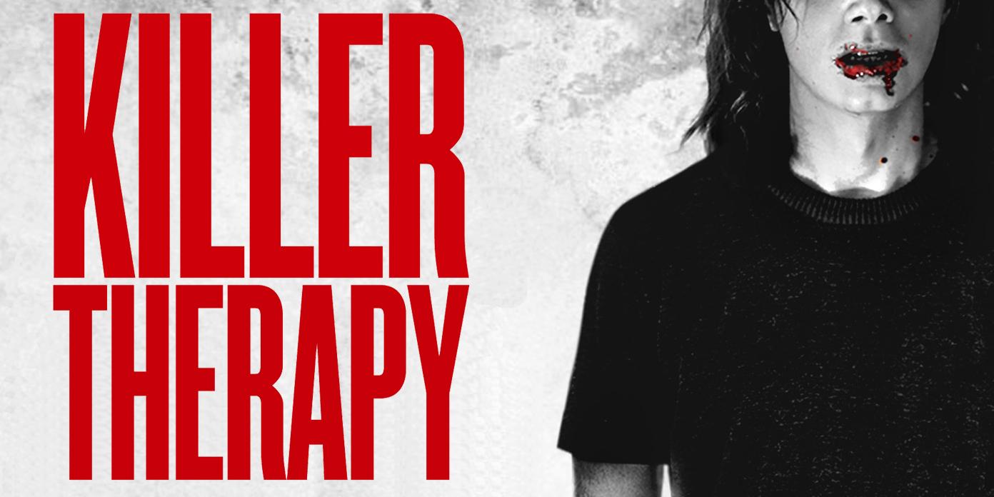 "Killer Therapy"" Drops On VOD, Digital & DVD September 15""Killer Therapy"" Drops On VOD, Digital & DVD September 15 - Irish Film Critic"