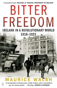 Front cover of Bitter Freedom by Maurice Walsh